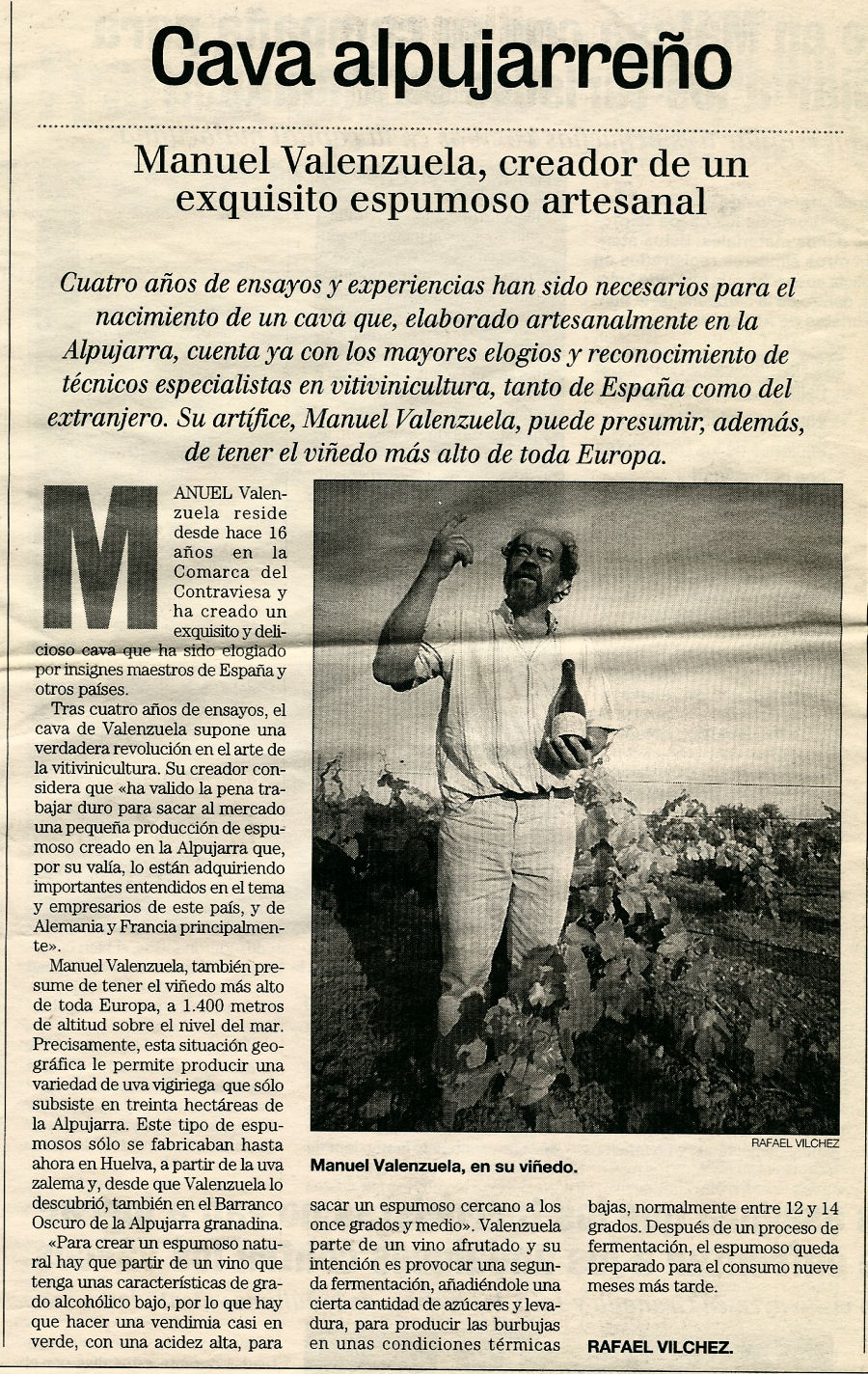 Cava alpujarreño. Manuel Valenzuela, creador de un exquisito espumoso artesanal (Ideal, 14/07/1996)