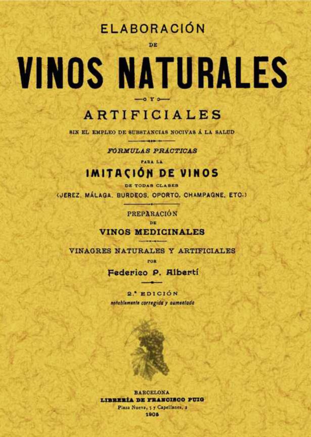 Elaboración de Vinos Naturales y Artificiales (I)