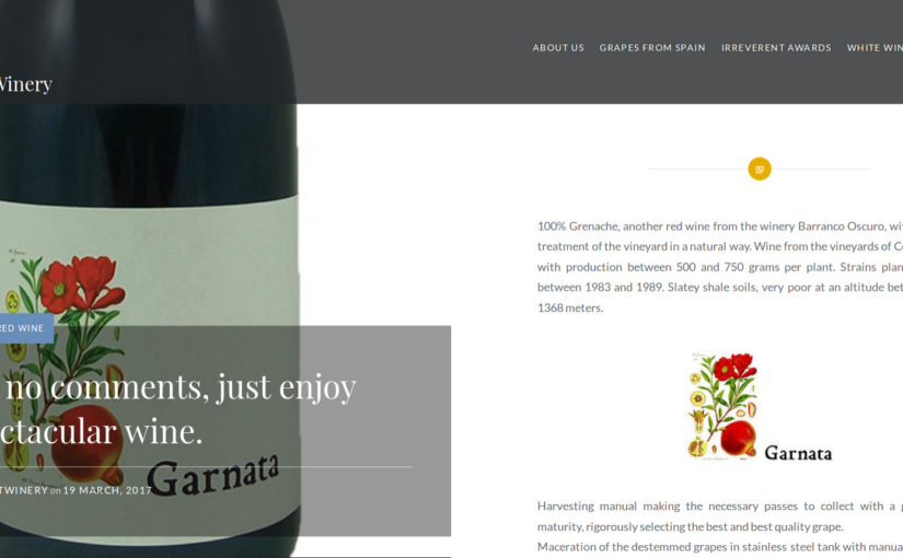 Garnata, no comments, just enjoy it…a spectacular wine. – The Irreverent Winery